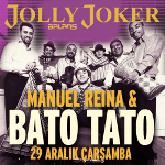 Manuel Reina - Bato Tato: Erken Yılbaşı