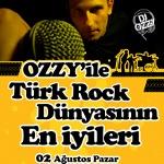 OZZY`ile Türk Rock Dünyasının En İyileri