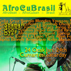 Shaman AfroCuBrasil Party!!