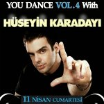 You Can Dance Vol. 4 with Hüseyin Karadayı