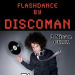 Flashdance by Discoman
