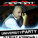 Dj Suat Ateşdağlı - Big University Meeting Party