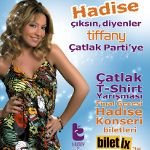 Tiffany Çatlak Party - Hadise