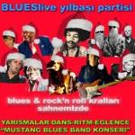 Blueslive Yılbaşında Blues-Rock'n Roll-Oldies Konseri ile Non-Stop