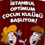 İstanbul Optimum'da Çocuk Kulübü Ekinlikleri Başlıyor!