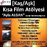 Kaş/Aşk Kısa Film Atölyesi