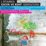 I. İstanbul Uluslararası Çocuk ve Kent Sempozyumu