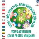 Volvo Adventure Çevre Projesi Yarışması