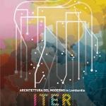 Iter, Architettura Del Moderno In Lobbardia Bir Modern Mimari ve Kültür Turizmi Projesi