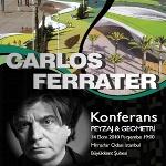 Avrupa'nin En Önemli Mimarlarindan Carlos Ferrater Peyzaj ve Geometri Başlikli Konferans ile İstanbul'da