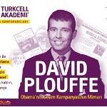 Pazarlama Dehası David Plouffe Turkcell Akademi ile Türkiye`de
