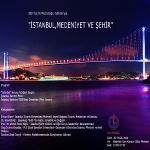 İstanbul, Medeniyet ve Şehir Paneli