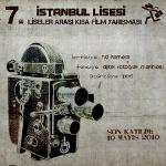 İstanbul Lisesi 7. Liselerarası Kısa Film Yarışması Başlıyor