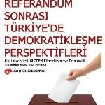 Referandum Sonrası Türkiye'de Demokratikleşme Perspektifleri