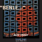Alev Oskay - Benle Sergisi
