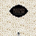 Geleneksel Türk Kitap Sanatları: Bugünün Ustaları