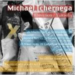 Michael Tchernega `Yükseliş`
