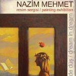 """Nazım Mehmet """"Düş içinde Düş"""""""