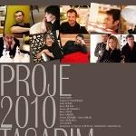 Proje 2010 Tasarım İsimli Farklı Sergi Lucca`da
