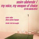 Sesim Silahımdır