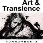 Tuncay Deniz Sanat - Geçicilik Sergisi