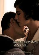 Coco Chanel and Igor Stravinsky: Büyük Aşk