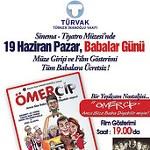 Türvak Sinema - Tiyatro Müzesi Babalar Günü Ücretsiz Olacak