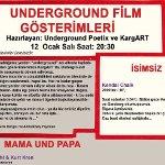 Underground Film Gösterimleri
