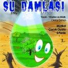 Su Damlası - Çocuk Oyunu