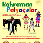 Kahraman Palyacolar (Çocuk Oyunu)