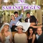 Şahane Düğün