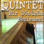 Quintet-Bir Dönüşün Beşlemesi