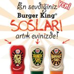 Burger King'in Lezzetli Sosları Boyut Değiştirip Evinizin Sofrasına Geliyor