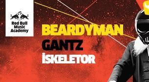 Beardyman - Gantz - Iskeletor