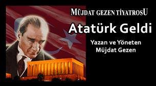 Atatürk Geldi