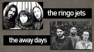 The Away Days & The Ringo Jets