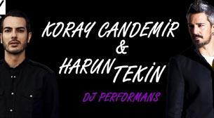 Koray Candemir & Harun Tekin DJ Per