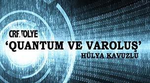 Quantum ve Varoluş Semineri