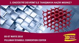 3D Print Expo 05 - 07 Mayıs