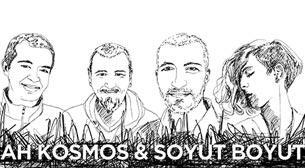 Ah Kosmos! ft. Soyut Boyut @ XJAZZ