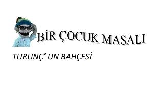 Turunç'un Bahçesi - Tiyatro GülGeç