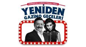 Yeniden Gazino Geceleri İstanbul