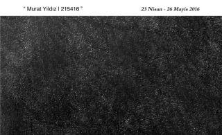 Murat Yıldız – 215416 Adlı İkinci Kişisel Sergisi