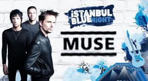 İstanbulBlueNight presents : MUSE