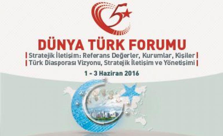 5. Dünya Türk Forumu İstanbul'da