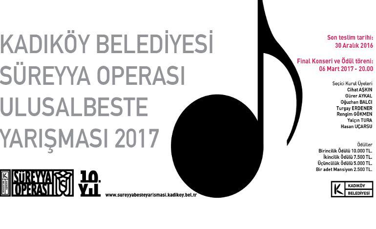 Kadıköy Belediyesi Süreyya Operası Ulusal Beste Yarışması 2017
