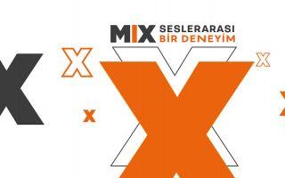 Sürprizlerle Dolu MIX - Seslerarası Bir Deneyim