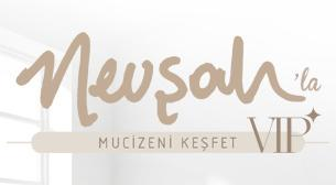 Nevşah'la Mucizeni Keşfet