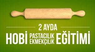 2 Ayda Hobi Pastacılıkve Ekmekçilik