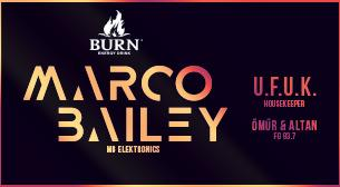 Burn presents: Marco Bailey